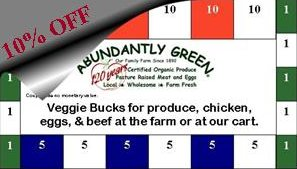 10% regular prices every time you use your Veggie Bucks